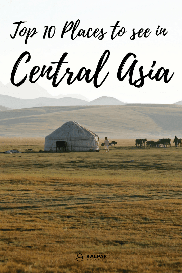 Central Asia best places to see