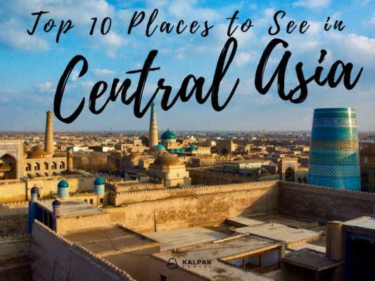 top ten - Central Asia top 10 places to see