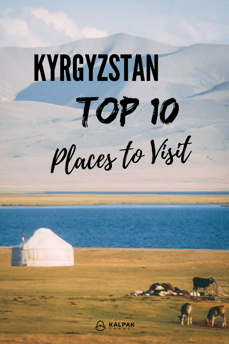 Kyrgyzstan top 10 places to visit & travel