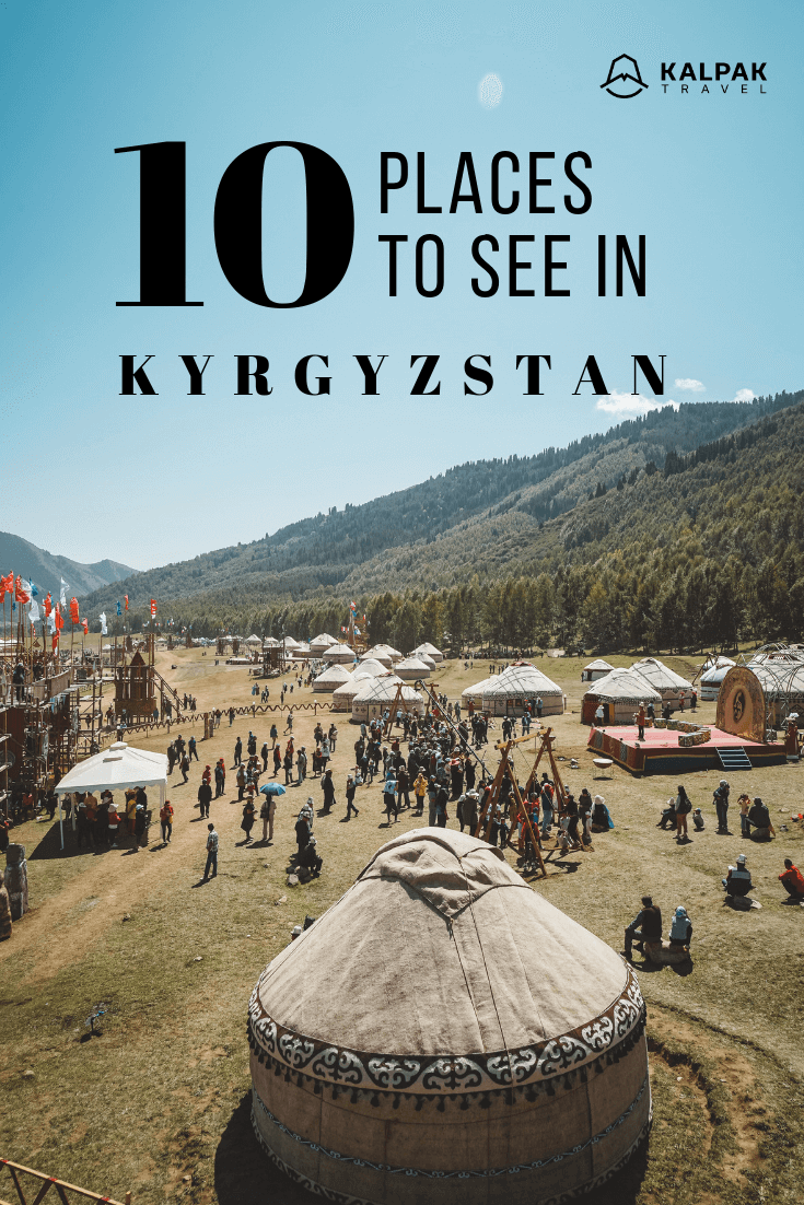 top ten places to see in Kyrgyzstan
