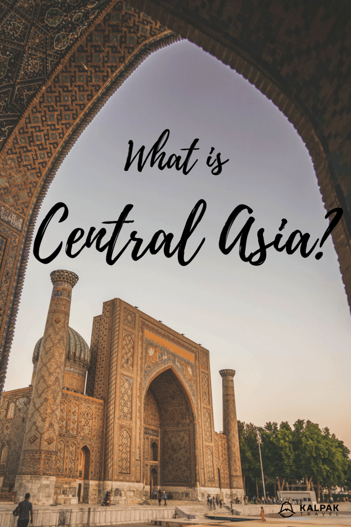 what is Central Asia and where is Central Asia?