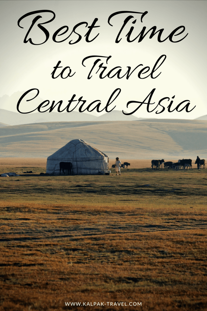 Best time to travel to Central Asia