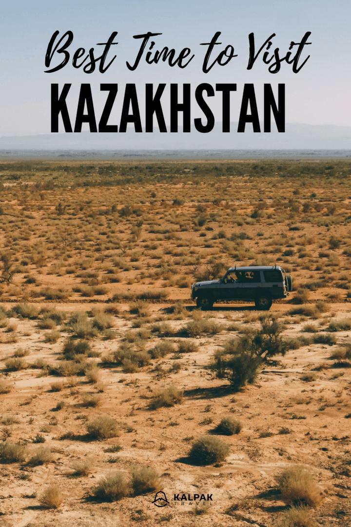 Kazakhstan best time to visit
