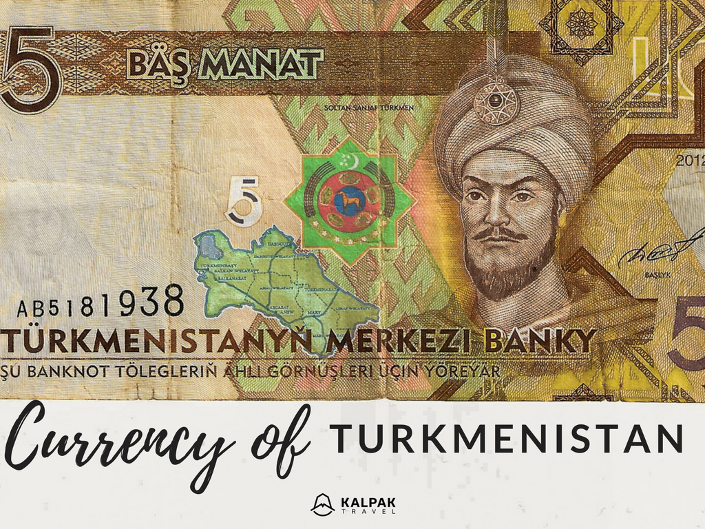 Turkmenistan's money and currency